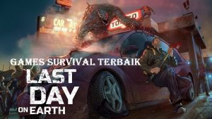 Games Survival Terbaik Last Day on Earth